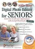 Digital Photo Editing for Seniors, Addo Stuur, 9059050649