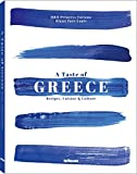 A Taste of Greece: Recipes, Cuisine  and  Culture