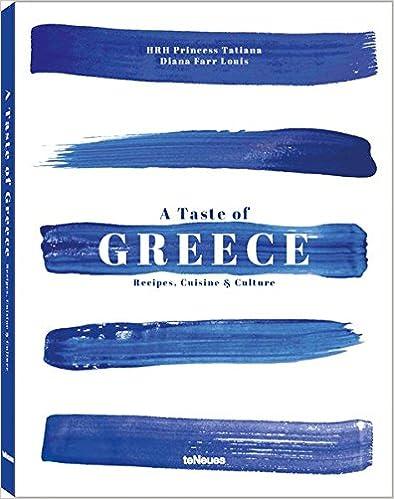 DOC A Taste Of Greece: Recipes, Cuisine & Culture. hombre Castilla Download Joaquin busqueda