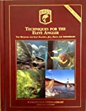 Techniques For The Elite Angler - Top Methods For Soft Plastics, Jigs, Plugs & Spinnerbaits - Ultimate Bass Fishing Library