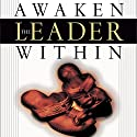 Awaken the Leader Within: How the Wisdom of Jesus Can Unleash Your Potential Audiobook by Bill Perkins Narrated by Tom Parks