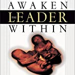 Awaken the Leader Within: How the Wisdom of Jesus Can Unleash Your Potential | Bill Perkins