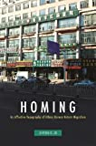 "Ji-Yeon O. Jo, ""Homing: An Affective Topography of Ethnic Korean Return Migration"" (U Hawaii Press, 2018)"