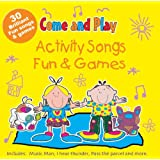 Come and Play: Activity Songs/Fun and Games