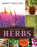 img - for The Book of Herbs: An Illustrated A-Z of the World's Most Popular Culinary and Medical Plants book / textbook / text book