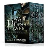 Epic Fantasy: The War of the Black Tower Trilogy: OMNIBUS EDITION (Complete): An Epic Fantasy Series