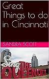 Great Things to do in Cincinnati