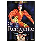 Cirque Du Soleil: Le Cirque Reinvente