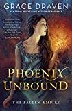 Download Phoenix Unbound (The Fallen Empire Book 1) in PDF ePUB Free Online