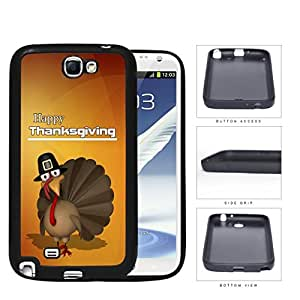 Happy Thanksgiving Turkey In A Hat Rubber Silicone TPU Cell Phone Case Samsung Galaxy Note 2 II N7100