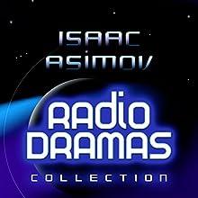 Isaac Asimov Radio Dramas Performance by Isaac Asimov