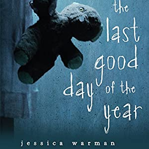 The Last Good Day of the Year Audiobook