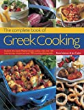 The Complete Book of Greek Cooking: Explore This Classic Mediterranean Cuisine, With 160 Step-by-Step Recipes and over 700 Stunning Photographs
