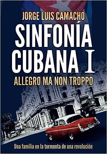 Sinfonía Cubana I: Allegro ma non troppo de Jorge Luis Camacho
