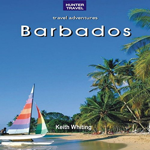 Barbados: Travel Adventures