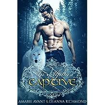 An Alpha's Captive: A Brandt Wolf Pack