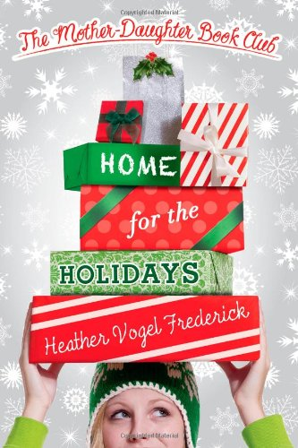 [E.B.O.O.K] Home for the Holidays (The Mother-Daughter Book Club) R.A.R