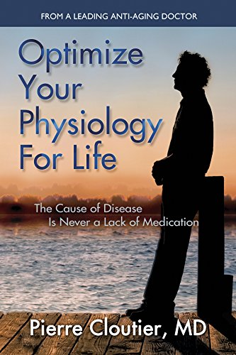 Optimize Your Physiology For Life