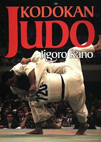 Kodokan Judo: The Essential Guide to Judo by Its Founder Jig