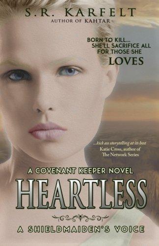 Heartless A Shieldmaiden's Voice: A Covenant Keeper Novel (Volume 2)