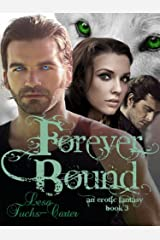 Forever Bound: An Erotic Fantasy, Book 3 Kindle Edition
