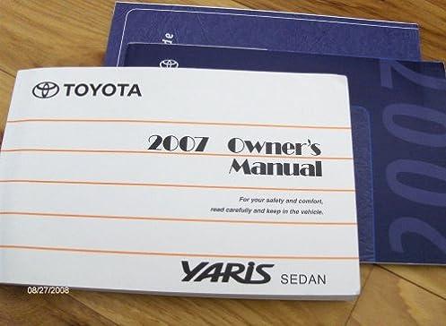 2007 toyota yaris sedan owners manual toyota amazon com books rh amazon com toyota yaris sedan 2007 repair manual toyota yaris sedan 2007 service manual