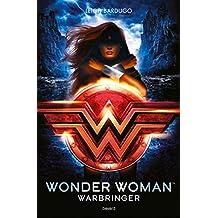 Wonder Woman : Warbringer (Littérature 14 ans et +) (French Edition)