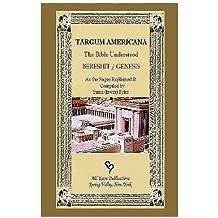 Targum Americana - Bereshit/Genesis: The Bible Understood