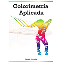 Colorimetría Aplicada (Spanish Edition)