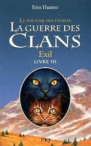 """Afficher """"La guerre des clans : le pouvoir des étoiles : cycle 3 n° 3<br /> La guerre des clans"""""""
