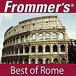 Frommer's Best of Rome Audio Tour | Alexis Lipsitz Flippin