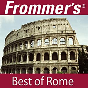 Frommer's Best of Rome Audio Tour Speech