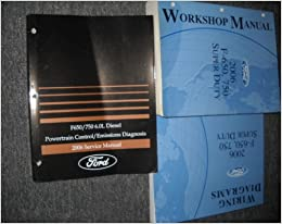 2006 ford f 650 750 super duty service shop manual set (service manual,  electrical wiring diagrams manual, and the powertrain control emission  diagnosis