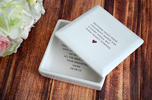 Unique Mother of the Bride Gift - Square Keepsake Box - Mothers hold their children's hands for a short while, but their hearts forever - Comes with complimentary gift box