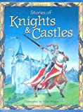 Stories of Knights & Castles (Stories for Young Children)