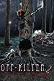 img - for Off-Kilter 2: A Horror Anthology book / textbook / text book