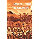 Hello... This Is Salmon (Cow Tipping Press Book 10)
