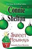 Sweet Holidays: Samantha Sweet Mysteries, Book 3 (Samantha Sweet Magical Cozy Mystery) by  Connie Shelton in stock, buy online here