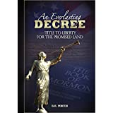 An Everlasting Decree: Ensuring a Title of Liberty for the Promised Land