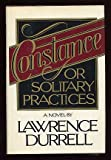 Constance or Solitary Practices, Lawrence Durrell, 0670239097