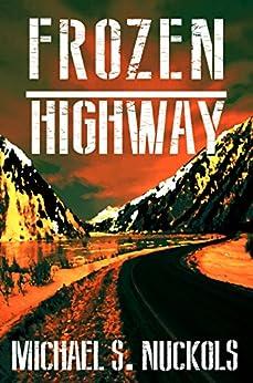 Frozen Highway by [Nuckols, Michael S.]