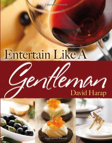 Entertain Like a Gentleman by David Harap