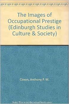 Descargar Libros Ebook Gratis The Images Of Occupational Prestige Epub