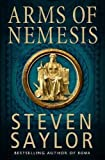 Arms of Nemesis by Steven Saylor front cover