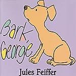 Bark, George | Jules Feiffer