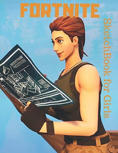 "Fortnite Sketchbook For Girls: Cute Fortnite Sketchbook: 120 Pages of 8.5""x 11"" Blank Paper for Drawing, Doodling or Sketching"