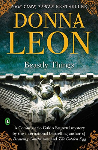 Beastly Things (A Commissario Guido Brunetti Mystery)