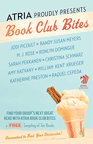Atria Book Club Bites: A Free Sampling of Ten Books Guaranteed to Feed Your Discussion (English Edition)