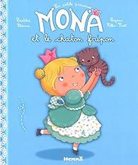 La petite princessse Mona et le chaton fripon par Laetitia Etienne