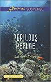 Perilous Refuge (Love Inspired Suspense)